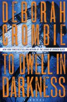 Book cover: To Dwell in Darkness by Deborah Crombie