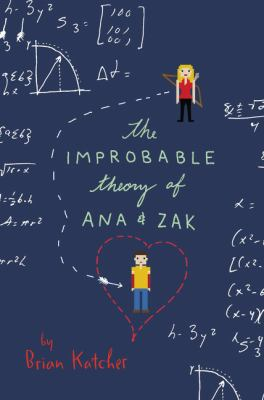 cover of The Improbable Theory of Ana & Zak