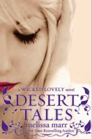 Desert Tales by Marr, Melissa © 2013 (Added: 2/8/16)