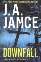 Downfall : A Brady Novel Of Suspense by Jance, Judith A. © 2016 (Added: 9/14/16)