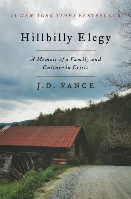 cover of Hillbilly Elegy: A Memoir of a Family and Culture in Crisis