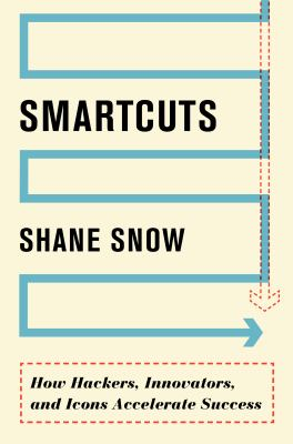cover of Smartcuts: How Hackers, Innovators, and Icons Accelerate Business