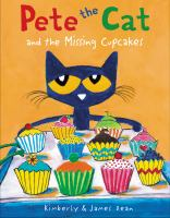 Pete+the+cat+and+the+missing+cupcakes by Dean, Kim © 2016 (Added: 5/23/17)