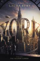 York+the+shadow+cipher by Ruby, Laura © 2017 (Added: 7/9/19)