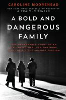 Cover art for A Bold and Dangerous Family