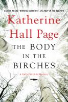 The Body In The Birches : A Faith Fairchild Mystery by Page, Katherine Hall © 2015 (Added: 5/12/15)