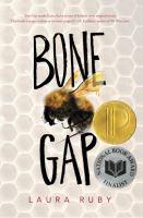 Bone Gap by Ruby, Laura © 2015 (Added: 6/16/16)