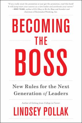 cover of Becoming the Boss: New Rules for the Next Generation of Leaders