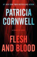 Flesh And Blood : A Scarpetta Novel by Cornwell, Patricia Daniels © 2014 (Added: 4/2/15)