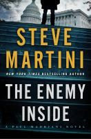 The Enemy Inside : A Paul Madriani Novel by Martini, Steve © 2015 (Added: 5/12/15)