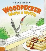 Woodpecker+wants+a+waffle by Breen, Steve © 2016 (Added: 6/15/16)