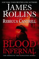 Blood Infernal by Rollins, James © 2015 (Added: 2/18/15)