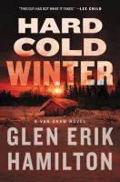 Hard Cold Winter : A Van Shaw Novel by Hamilton, Glen Erik © 2016 (Added: 5/6/16)