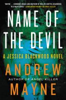 Name Of The Devil : A Jessica Blackwood Novel by Mayne, Andrew © 2015 (Added: 2/3/16)