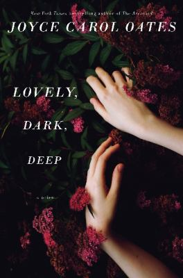 cover of Lovely, Dark, Deep: Stories