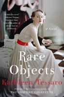 Rare Objects : A Novel by Tessaro, Kathleen © 2016 (Added: 6/9/16)