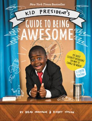 cover of Kid President's Guide to Being Awesome