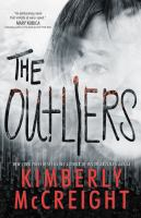 The Outliers by McCreight, Kimberly © 2016 (Added: 5/24/16)