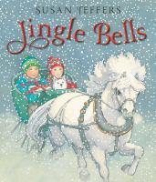 Jingle+bells by Jeffers, Susan © 2017 (Added: 11/14/17)