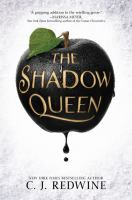 The Shadow Queen : A Ravenspire Novel by Redwine, C. J. © 2017 (Added: 3/13/17)