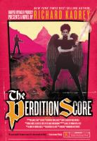 The Perdition Score : A Sandman Slim Novel by Kadrey, Richard © 2016 (Added: 9/7/16)
