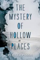 Cover art for The Mystery of Hollow Places