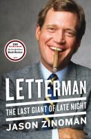 Letterman : The Last Giant Of Late Night by Zinoman, Jason © 2017 (Added: 5/17/17)