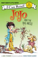 Jojo+and+the+big+mess by O'Connor, Jane © 2017 (Added: 4/12/17)