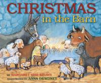 Christmas+in+the+barn by Brown, Margaret Wise © 2016 (Added: 11/29/16)