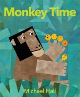 Monkey+time by Hall, Michael © 2019 (Added: 4/3/19)