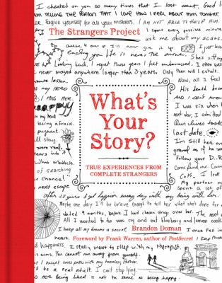 cover of What's Your Story?: True Experiences from Complete Strangers