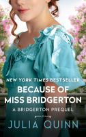 Cover art for Because of Miss Bridgerton