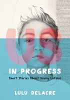 Us+in+progress++short+stories+about+young+latinos by Delacre, Lulu © 2017 (Added: 12/5/17)