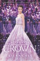 The Crown by Cass, Kiera © 2016 (Added: 5/3/16)