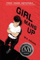 Book cover of Girl Mans Up