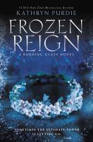 Frozen Reign by Purdie, Kathryn © 2018 (Added: 9/7/19)