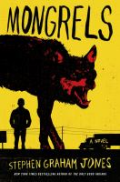 Mongrels by Jones, Stephen Graham © 2016 (Added: 7/22/16)