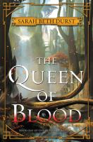 The Queen Of Blood by Durst, Sarah Beth © 2016 (Added: 9/26/16)
