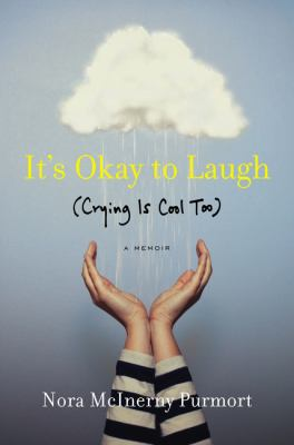 cover of It's Okay to Laugh: (Crying is Cool, Too)