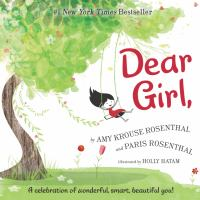 Dear+girl by Rosenthal, Amy Krouse © 2017 (Added: 3/1/18)