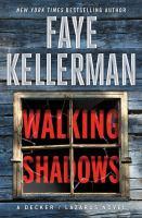 Walking shadows : a Decker/Lazarus novel