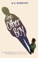 The+other+boy by Hennessey, M. G. © 2016 (Added: 5/8/17)
