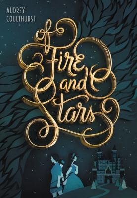 cover of Of Fire and Stars