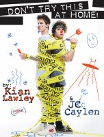 Kian & Jc : don't try this at home!.