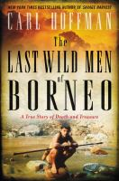 Cover art for The Last Wild Men of Borneo