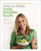 Cover art for Cook. Nourish. Glow.