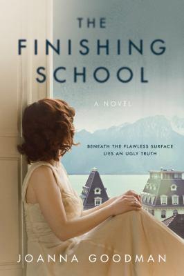 The finishing school : a novel