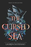 The Cursed Sea by DeStefano, Lauren © 2018 (Added: 2/6/19)
