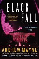 Black Fall : A Jessica Blackwood Novel by Mayne, Andrew © 2017 (Added: 9/6/17)