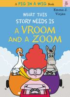 What+this+story+needs+is+a+vroom+and+a+zoom by Virjâan, Emma J. © 2017 (Added: 8/31/17)